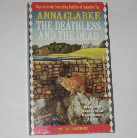 The Deathless and the Dead by ANNA CLARK 1989