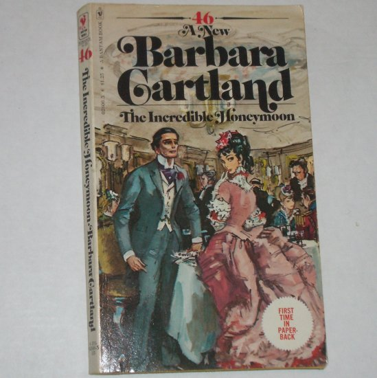 The Incredible Honeymoon by BARBARA CARTLAND 1976