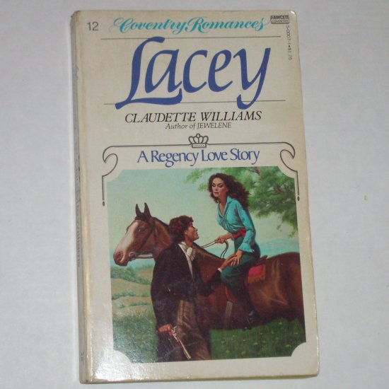 Lacey by CLAUDETTE WILLIAMS Coventry Regency Romance 1979