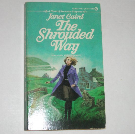 The Shrouded Way by JANET CAIRD  Vintage Romantic Suspense 1974
