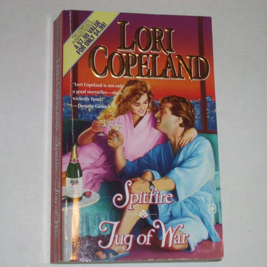 Spitfire and Tug of War by LORI COPELAND Funny Contemporary Romance 2-in-1 1995