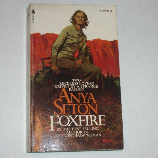 Foxfire by ANYA SETON 1972