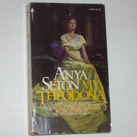 My Theodosia by ANYA SETON 1972 Historical Antebellum South Romance