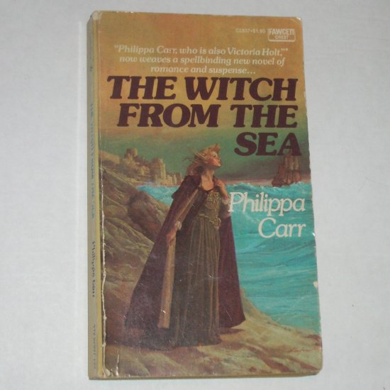 The Witch from the Sea by Phillipa Carr a.k.a. Victoria Holt Historical Renaissance Romance 1976