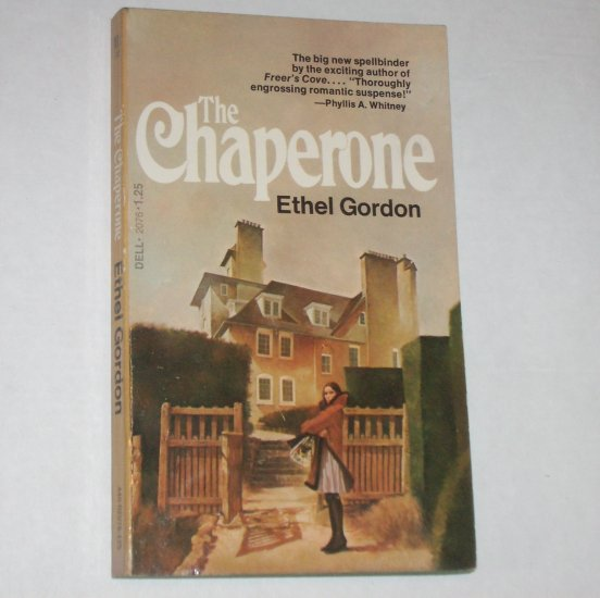 The Chaperone by ETHEL GORDON 1974 Romantic Suspense