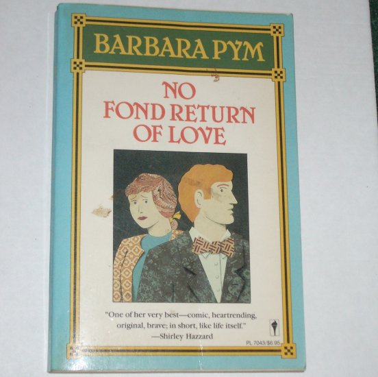 No Fond Return of Love by Barbara Pym Trade Size Paperback 1986