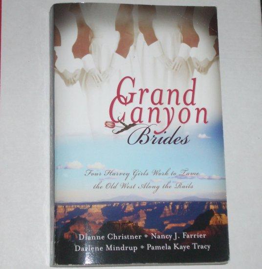 Grand Canyon Brides by DIANNE CHRISTNER, NANCY J FARRIER, DARLENE MINDRUP, PAMELA KAYE TRACY