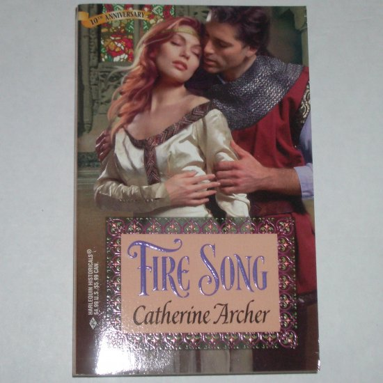 Fire Song by CATHERINE ARCHER Harlequin Historical Medieval Romance #426 1998