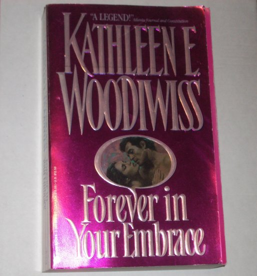 Forever in Your Embrace Kathleen E. Woodiwiss Historical Renaissance Romance TSPB 1992
