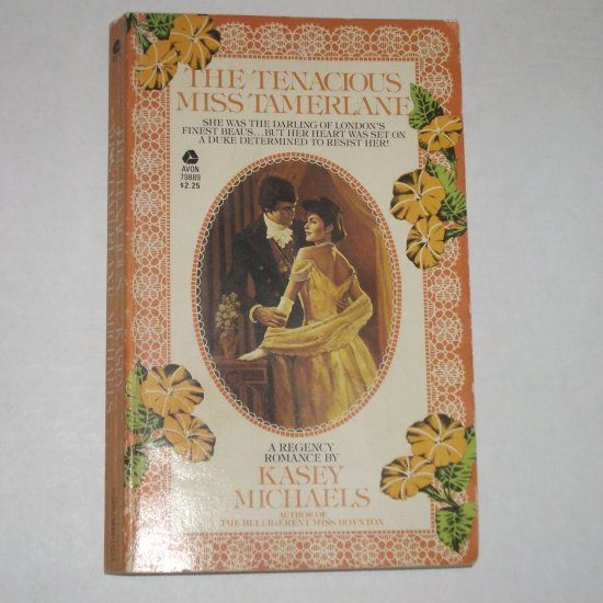 The Tenacious Miss Tamerlane by KASEY MICHAELS Historical Regency Romance 1982