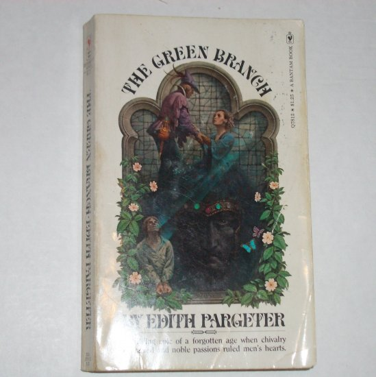 The Green Branch by Edith Pargeter a.k.a Ellis Peters Historical Fiction 1974