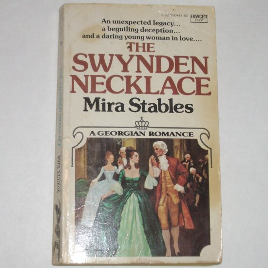 The Swynden Necklace by MIRA STABLES Historical Georgian Romance 1974