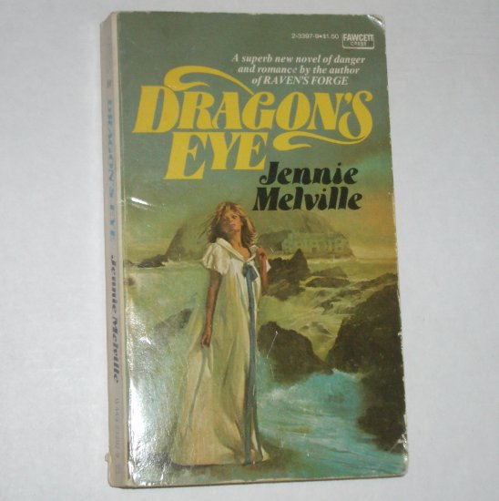 Dragon's Eye by JENNIE MELVILLE Fawcett Crest Gothic Romantic Suspense 1976