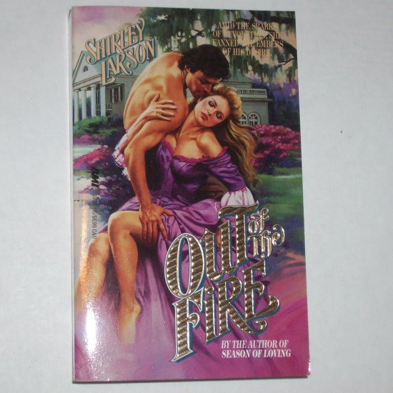Out of the Fire by SHIRLEY LARSON American Revolution Romance 1992