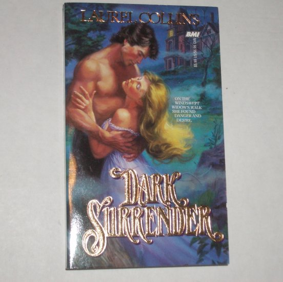 Dark Surrender by LAUREL COLLINS Historical Victorian Romance 1988