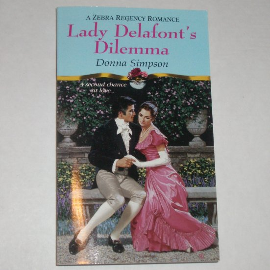Lady Delafont's Dilemma by DONNA SIMPSON Zebra Regency Romance 2000 New