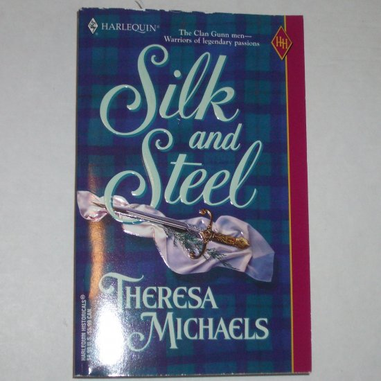 Silk and Steel by THERESA MICHAELS Harlequin Historical Medieval Scottish 2000