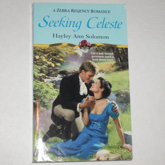 Seeking Celeste by Hayley Ann Solomon ~ Zebra Slim Historical Regency Romance 2000