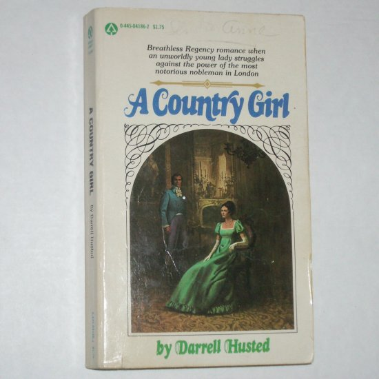 A Country Girl by DARRELL HUSTED Historical Regency Romance 1978
