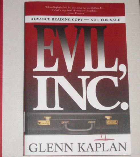 Evil Inc by GLENN KAPLAN Thriller ARC 2007