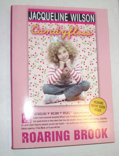 JACQUELINE WILSON Candyfloss ROARING BROOK ARC 2007