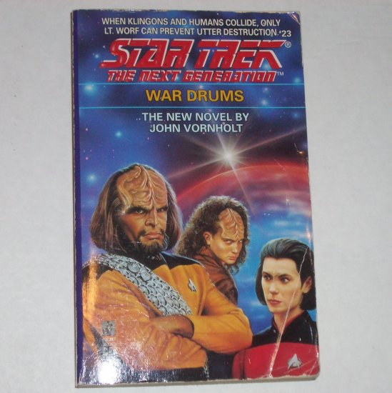 War Drums ~ Star Trek The Next Generation #23 by JOHN VORNHOLT