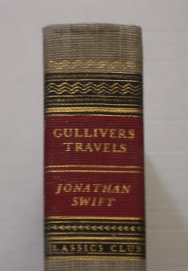 Gulliver's Travels by JONATHAN SWIFT Classics Club Hardcover Edition 1971