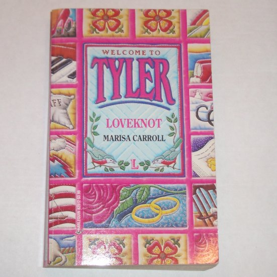 Loveknot by MARISA CARROLL Welcome to Tyler Series Romance Book L Paperback 1993