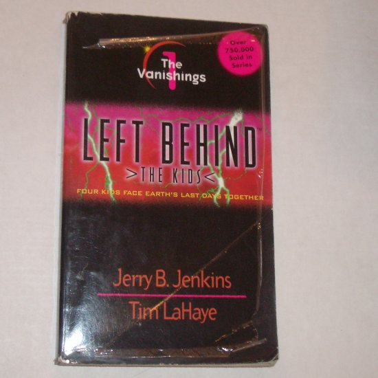 The Vanishings by JERRY B JENKINS Left Behind The Kids No 1 1998