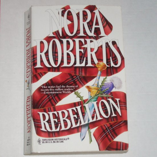 Rebellion by Nora Roberts Historical Scottish Romance 1988 The MacGregors