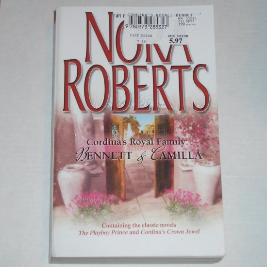 Cordina's Royal Family : Bennett & Camilla by Nora Roberts 2-in-1 Romance 2006