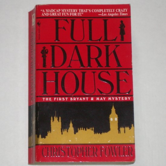 Full Dark House by CHRISTOPHER FOWLER Bryant & May Mystery Paperback 2005