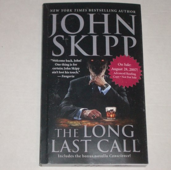 The Long Last Call by JOHN SKIPP Advanced Reading Copy Aug 07