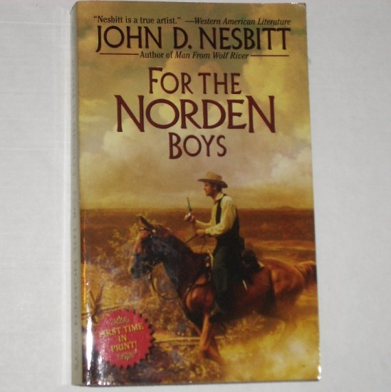 For the Norden Boys by JOHN D NESBITT Western 2002