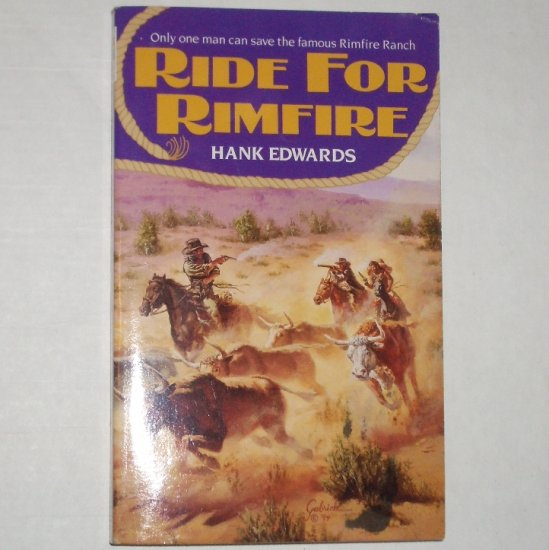 Ride for Rimfire by HANK EDWARDS Western 1995