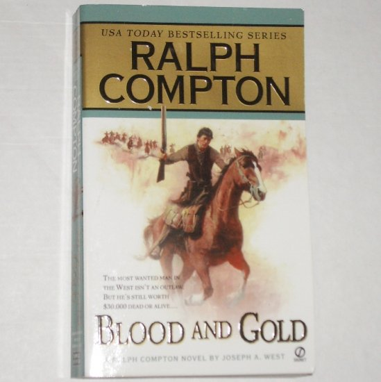 Blood and Gold by RALPH COMPTON Western 2004