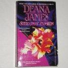 Seek Only Passion by DEANA JAMES Historical Regency Romance 1993