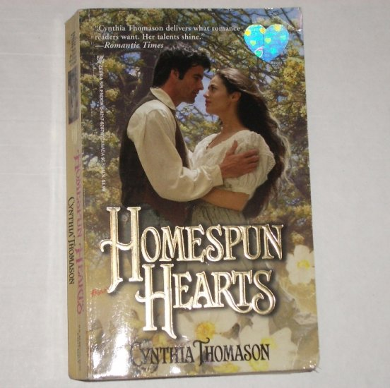 Homespun Hearts by CYNTHIA THOMASON Historical Western Romance 1999