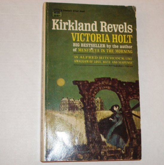 Kirkland Revels by Victoria Holt 1962