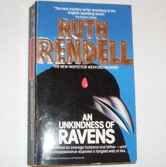 An Unkindness of Ravens by RUTH RENDELL An Inspector Wexford Mystery 1987