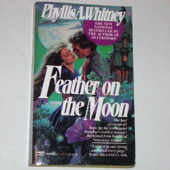 Feather on the Moon by PHYLLIS A WHITNEY Romantic Suspense 1989