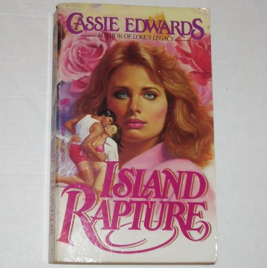 Island Rapture by CASSIE EDWARDS 1985 Contemporary Romance
