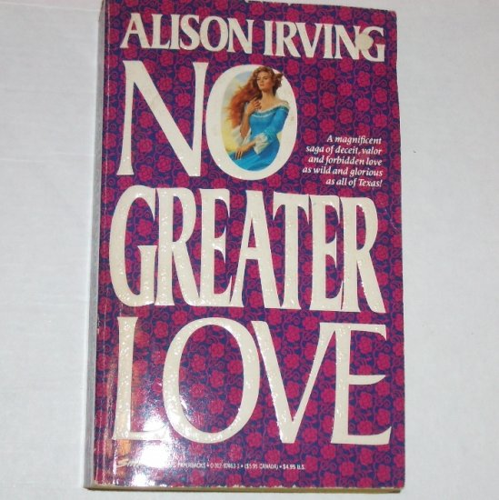 No Greater Love by ALISON IRVING Historical Western Romance 1991