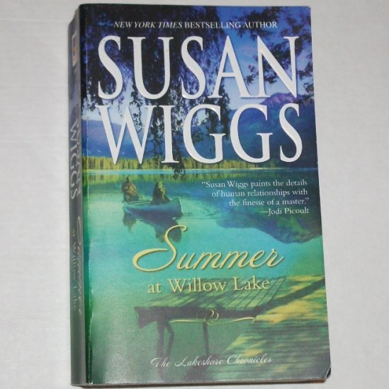 Summer at Willow Lake by Susan Wiggs Contemporary Romance 2006 Lakeshore Chronicles