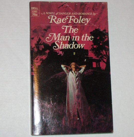 The Man in the Shadow by RAE FOLEY Vintage Romantic Suspense 1971
