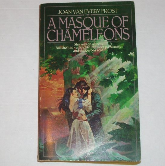 The Masque of Chameleons by JOAN VAN EVERY FROST Historical Romance 1981
