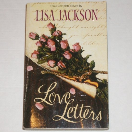 Love Letters by Lisa Jackson 3-in-1  A is for Always  B is for Baby ~ C is for Cowboy 2000