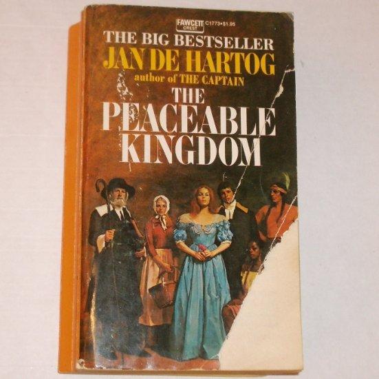 The Peaceable Kingdom by JAN de HARTOG 17th Century Romance 1973