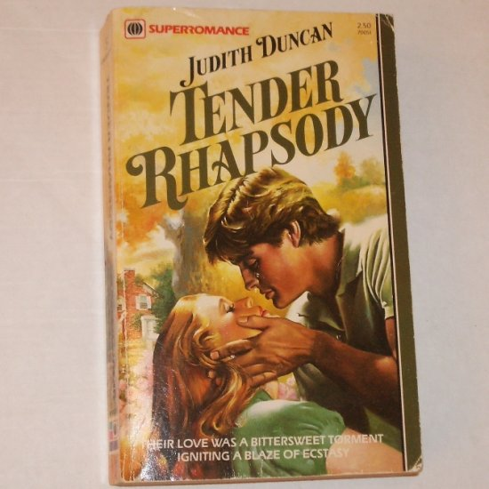 Tender Rhapsody by JUDITH DUNCAN Harlequin Superromance No. 51 1983