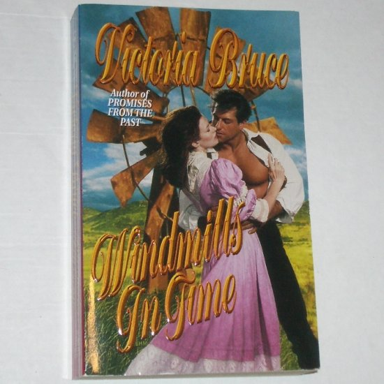 Windmills in Time by VICTORIA BRUCE Love Spell TimeSwept Time Travel Romance 1998